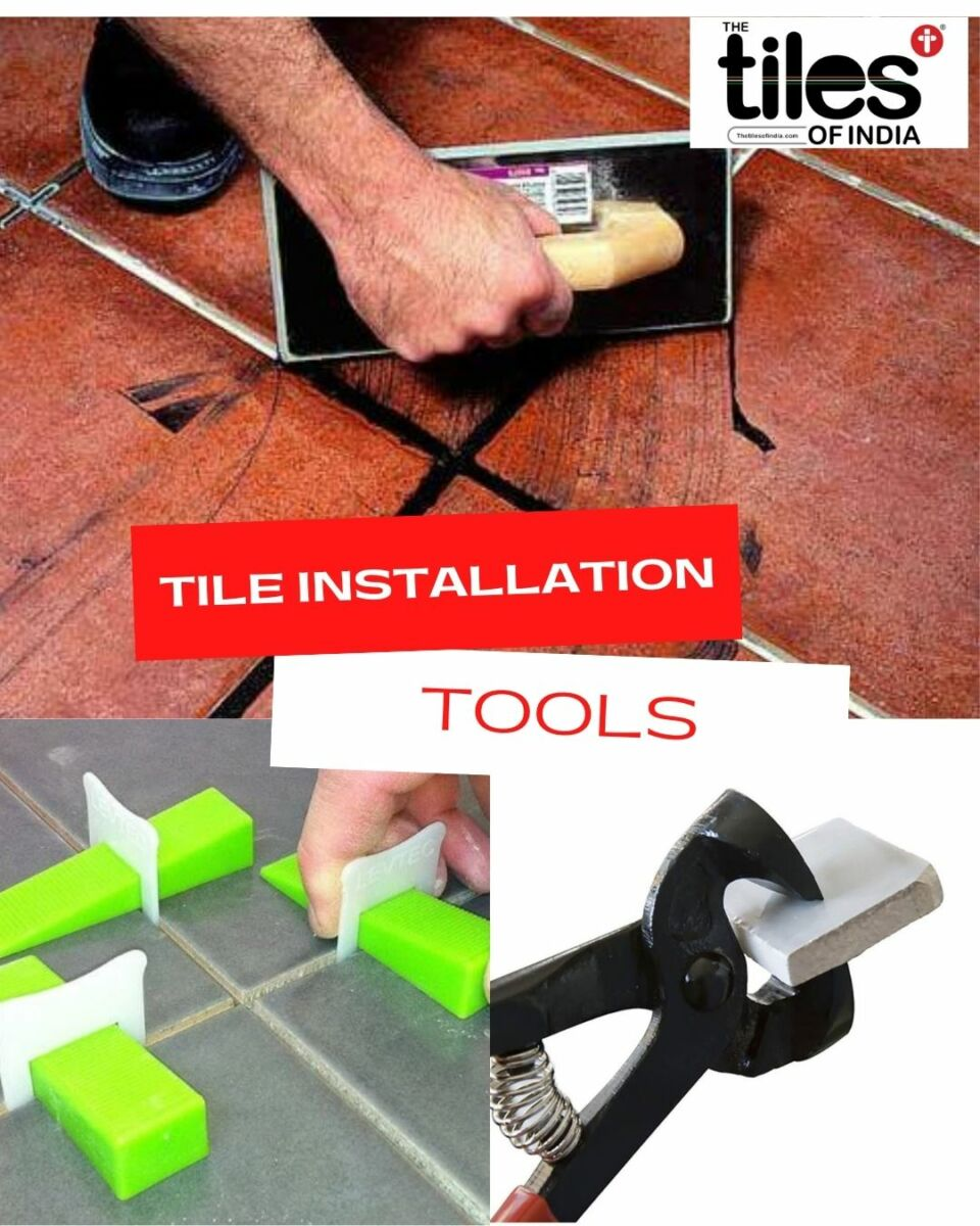 6 Tile Installation Tools 2021