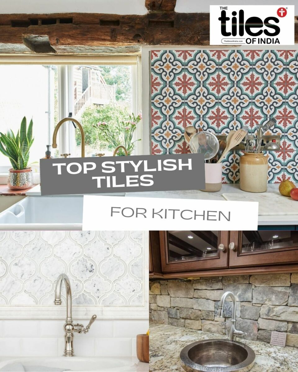 8 Top Stylish Tiles for Kitchen 2021