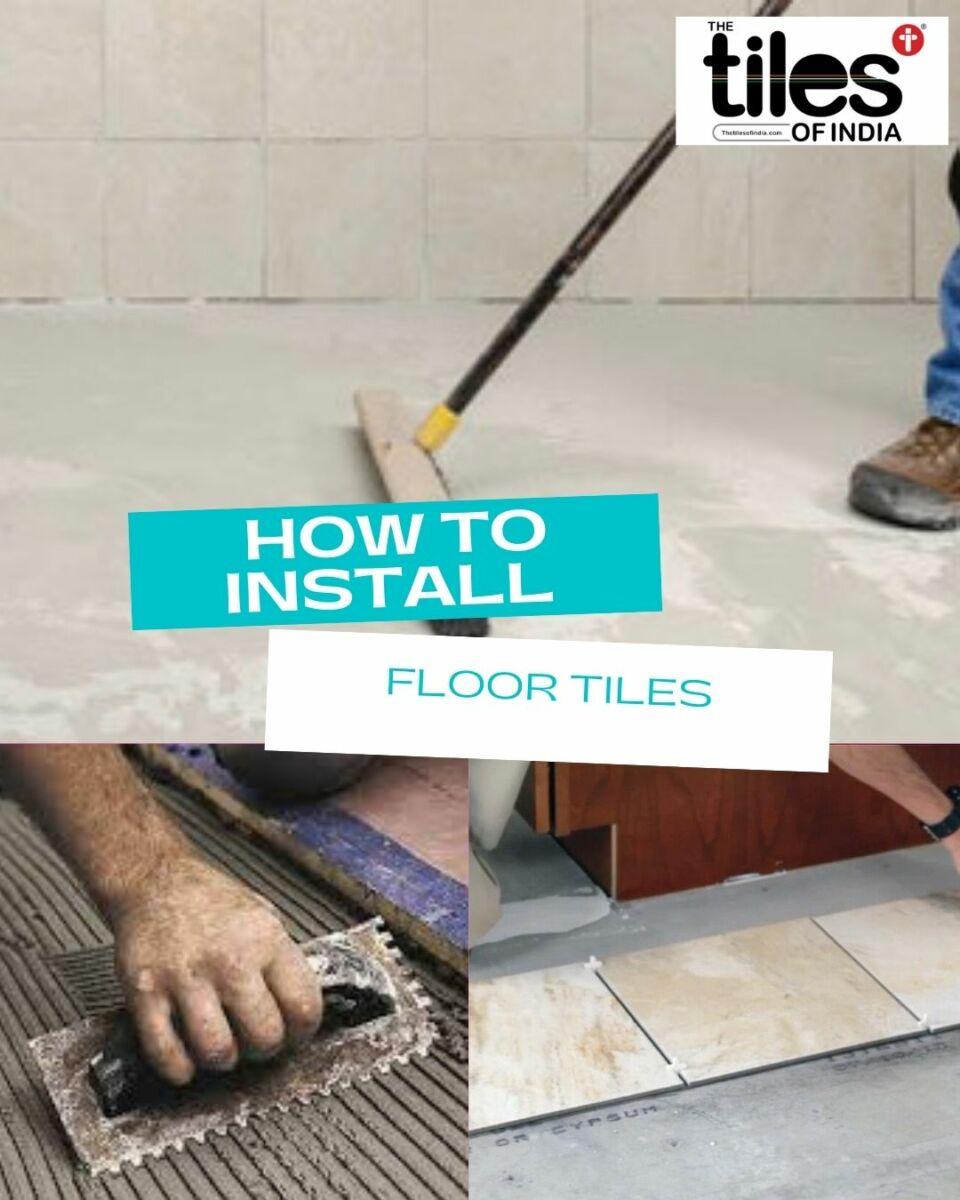 How to Install Floor Tiles in 8 Easy Steps