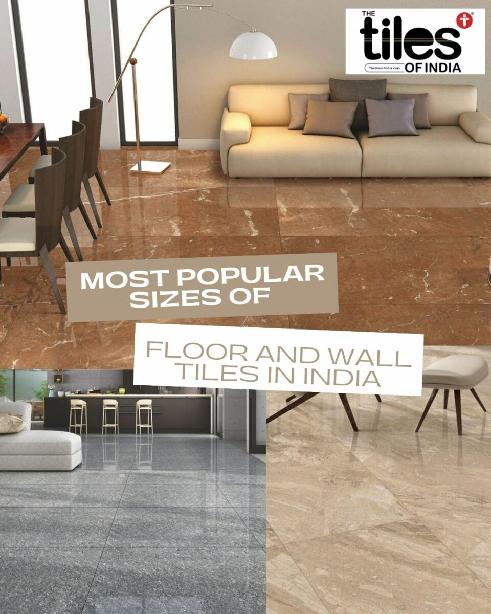 8 Most Popular Floor and Wall Tiles Sizes
